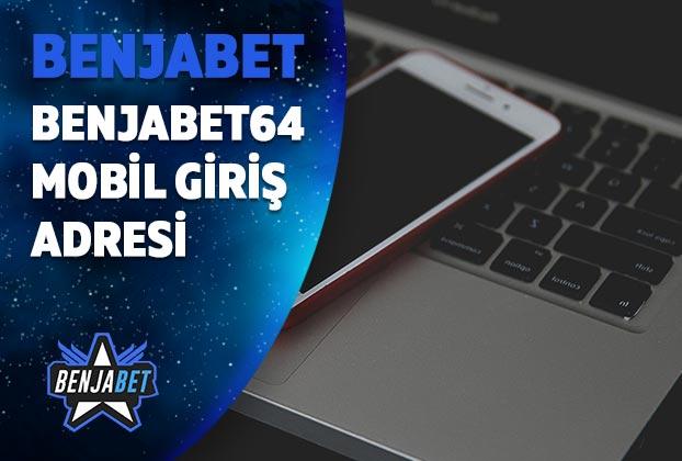 benjabet64 mobil giris adresi