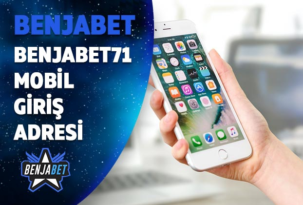 benjabet71 mobil giris adresi